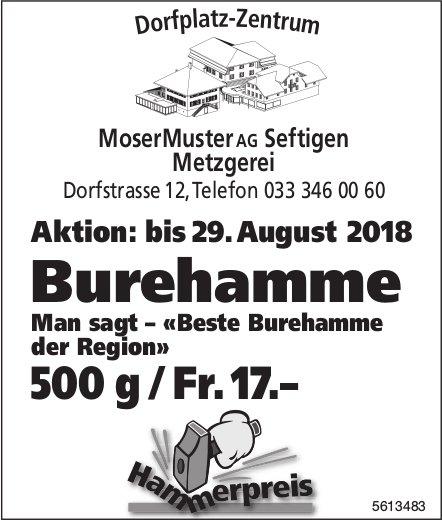 Metzgerei MoserMuster AG Seftigen - Aktion bis 29.8.: Burehamme 500 g / Fr.17.–