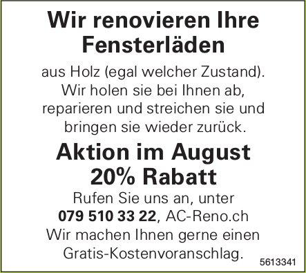 Wir renovieren Ihre Fensterläden - Aktion im August 20% Rabatt