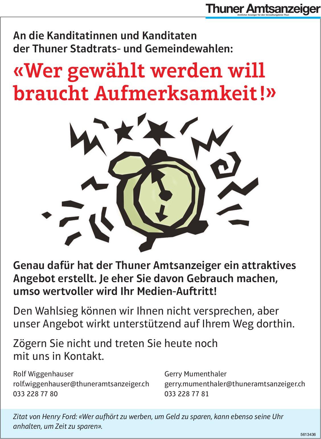 «Wer gewählt werden will braucht Aufmerksamkeit!» Der Thuner Amtsanzeiger hat ein Angebot erstellt