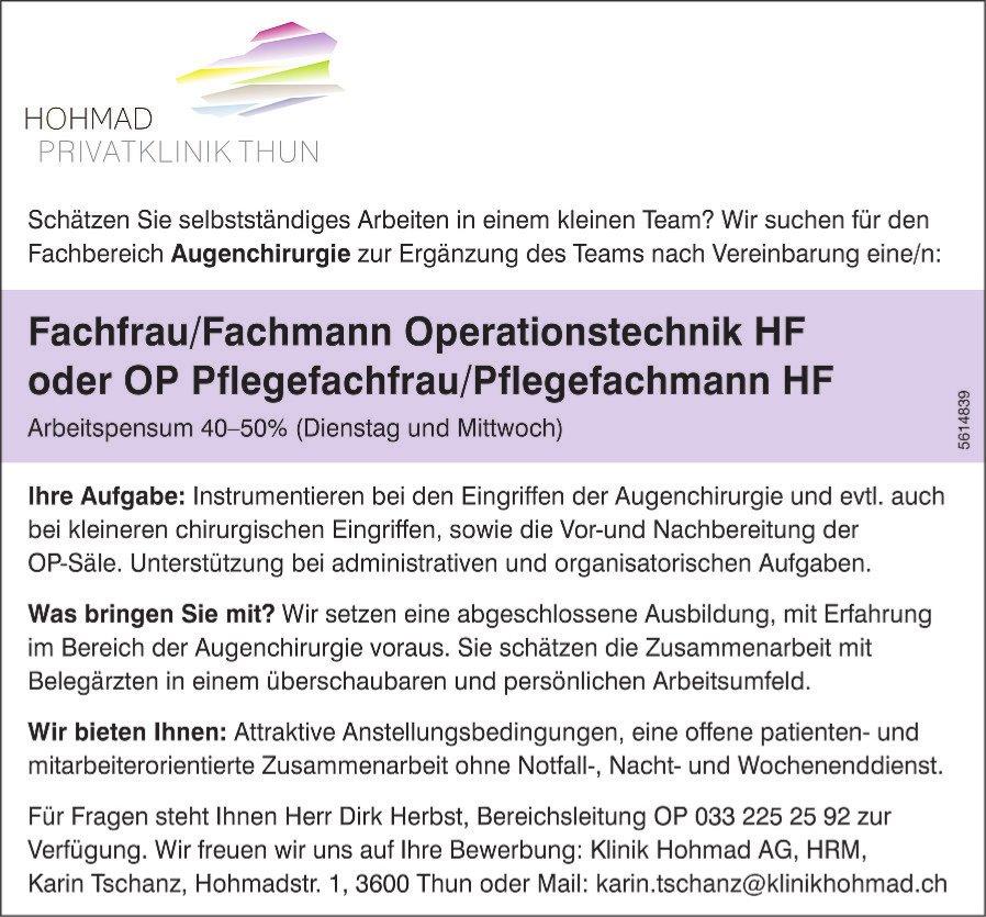 Fachmann/-frau Operationstechnik HF o. OP Pflegefachmann/-frau HF bei Hohmad Privatklinik  gesucht