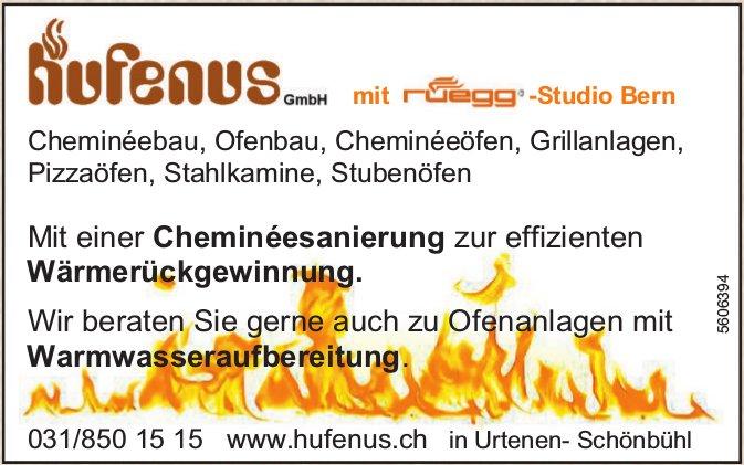 Hufenus GmbH - Cheminéebau, Ofenbau, Cheminéeöfen, Grillanlagen, Pizzaöfen, Stahlkamine, Stubenöfen