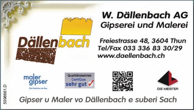 W. Dällenbach AG Gipserei und Malerei - Gipser u Maler vo Dällenbach e suberi' Sach