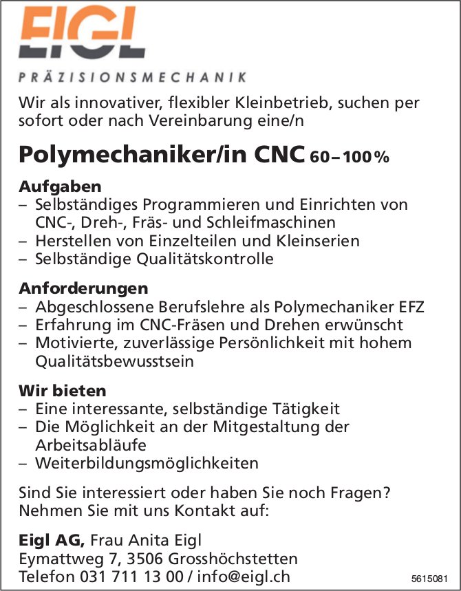 Polymechaniker/in CNC 60–100 % bei Eigl AG gesucht