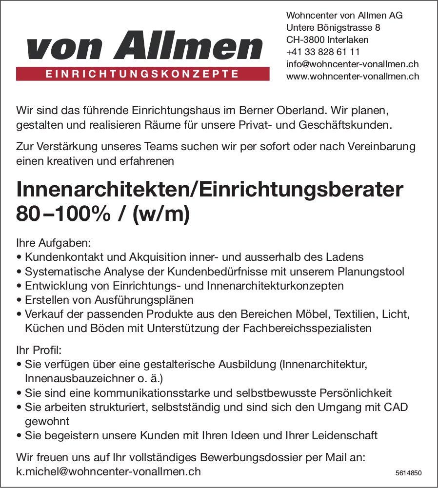Innenarchitekten/Einrichtungsberater 80 –100% / (w/m) bei Wohncenter von Allmen AG gesucht