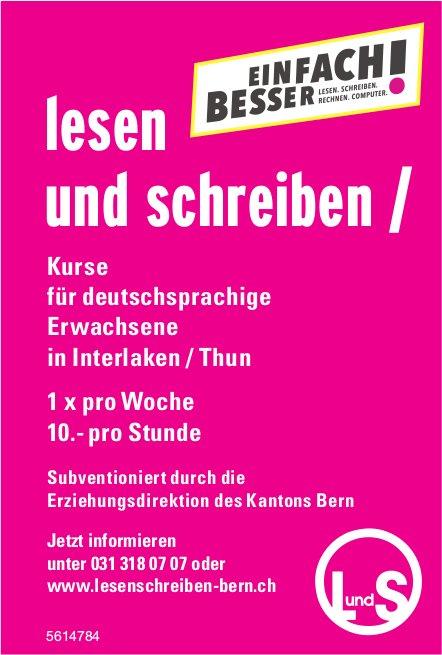 Lesen und schreiben - Kurse für deutschsprachige Erwachsene in Interlaken / Thun