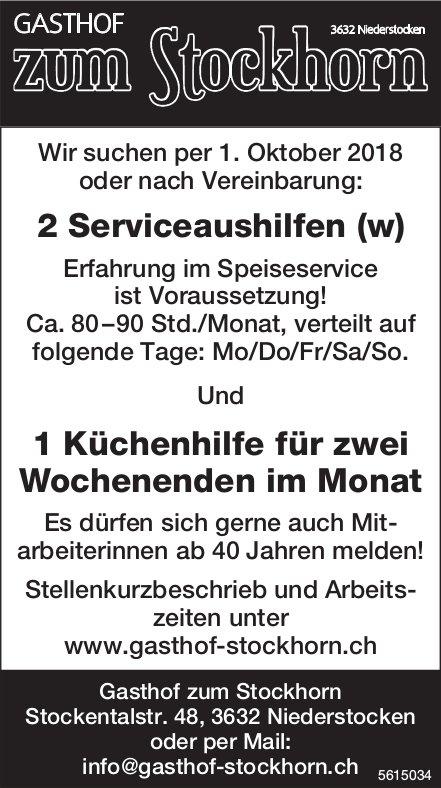 2 Serviceaushilfen (w) u. 1 Küchenhilfe für 2 Wochenenden /Monat bei Gasthof zum Stockhorn gesucht