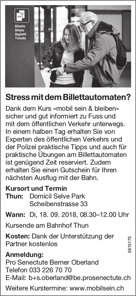 Pro Senectute - Stress mit dem Billettautomaten? Kursort und Termin in Thun am 18. September