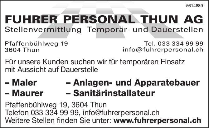 Maler, Anlagen- & Apparatebauer, Maurer, Sanitärinstallateur bei Fuhrer Personal Thun AG gesucht