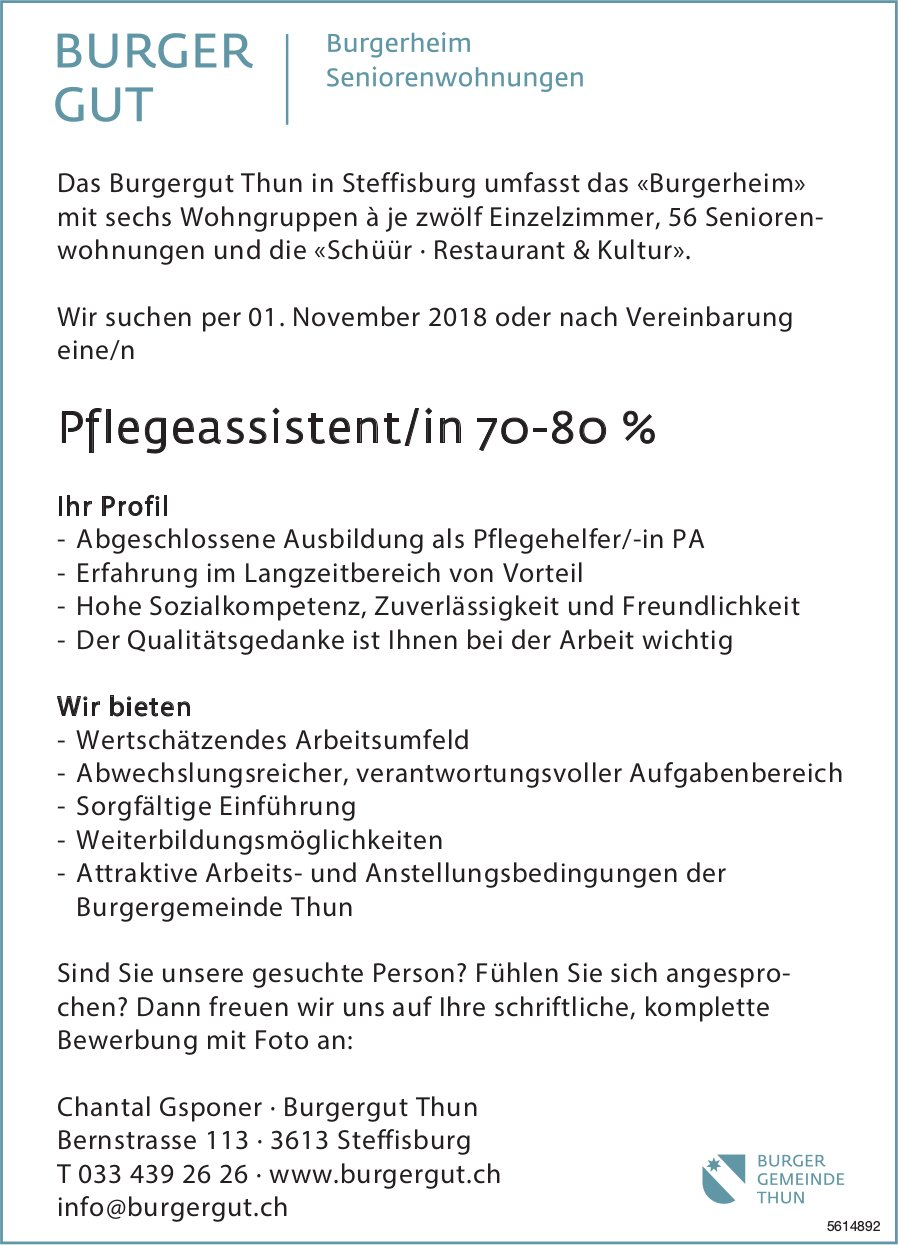 Pflegeassistent/in 70-80 % bei Burgergut Gut gesucht