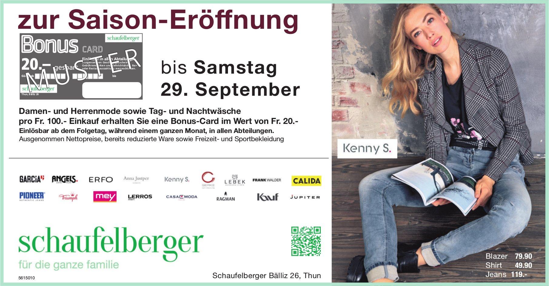 Schaufelberger, Thun - zur Saisoneröffnung bis 29. September, Bonus Card Fr. 20.-