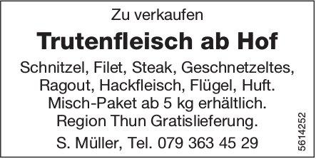 Trutenfleisch ab Hof zu verkaufen