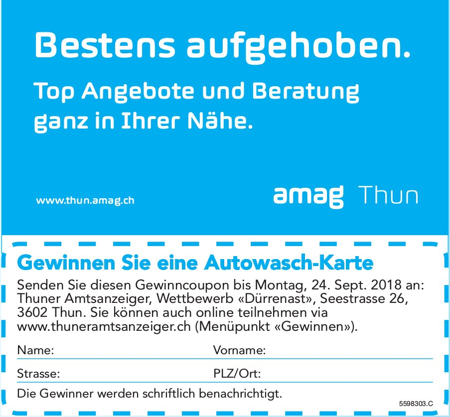 Amag Thun - Bestens aufgehoben. Gewinnen Sie eine Autowasch-Karte