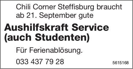 Aushilfskraft Service (auch Studenten) bei Chili Corner Steffisburg gebraucht
