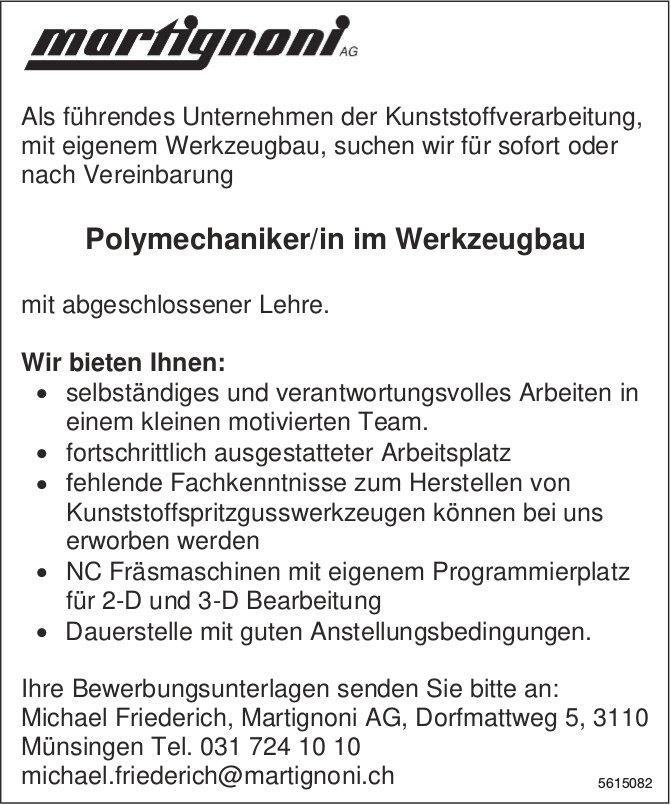 Polymechaniker/in im Werkzeugbau bei Martignoni  AG gesucht