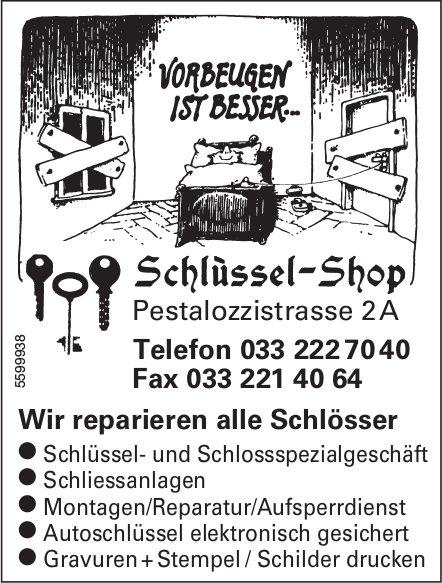 Schlüssel-Shop - Vorbeugen ist besser...