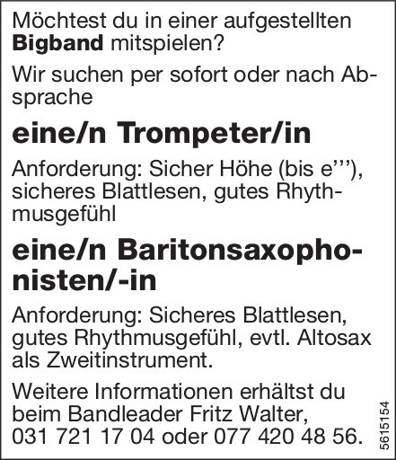 Trompeter/in & Baritonsaxophonist/-in, Bigband, gesucht
