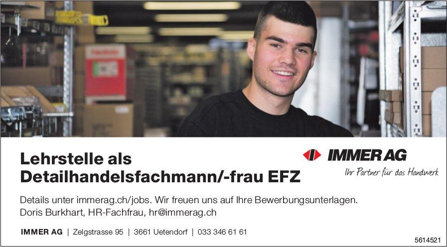 Lehrstelle als Detailhandelsfachmann/-frau EFZ bei Immer AG zu besetzen