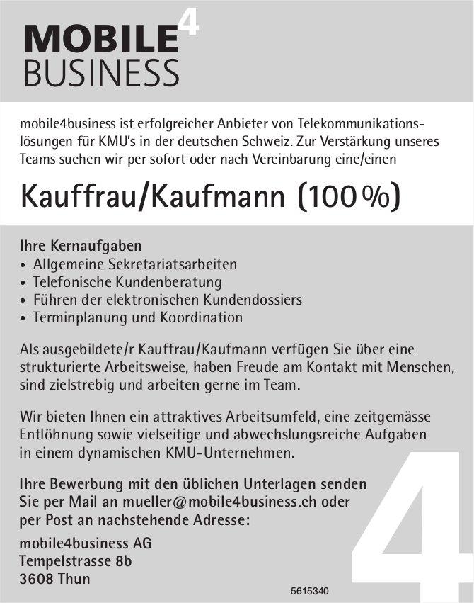 Kauffrau/Kaufmann (100 %), mobile4business AG, Thun, gesucht