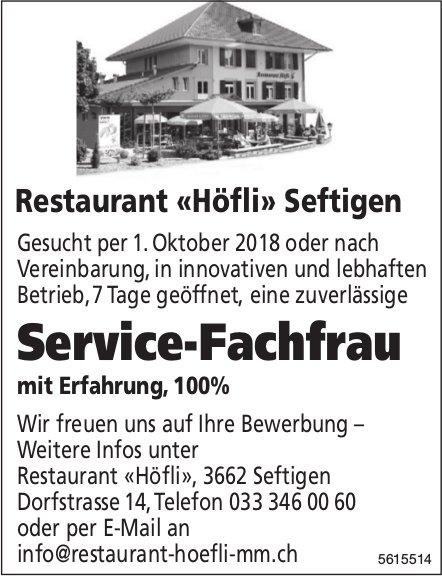Service-Fachfrau, 100%, Restaurant «Höfli», Seftigen, gesucht