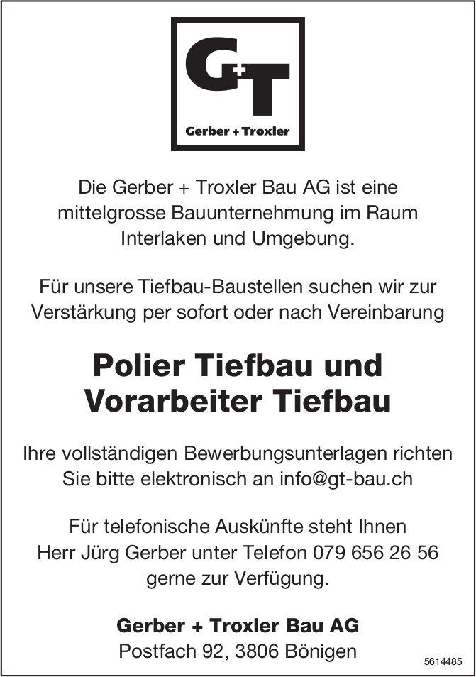 Polier Tiefbau und Vorarbeiter Tiefbau, Gerber + Troxler Bau AG, Bönigen, gesucht