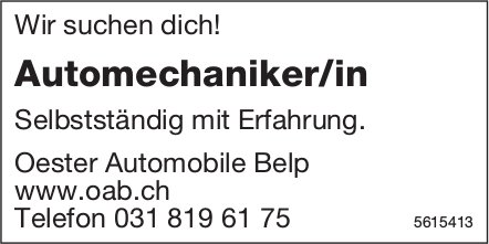 Automechaniker/in, Oester Automobile Belp, gesucht