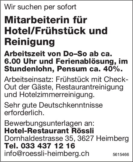 Mitarbeiterin für Hotel/Frühstück und Reinigung, Hotel-Restaurant Rössli, Heimberg, gesucht