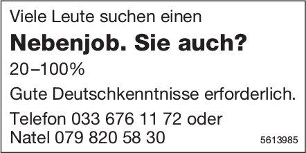 Viele Leute suchen einen Nebenjob. Sie auch?