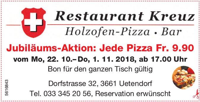 Restaurant Kreuz - Jubiläums-Aktion: Jede Pizza Fr. 9.90 vom 22. Okt. bis 1. Nov.