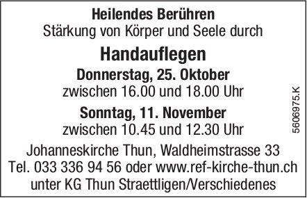 Heilendes Berühren - Handauflegen, 25. Okt. + 11. Nov.