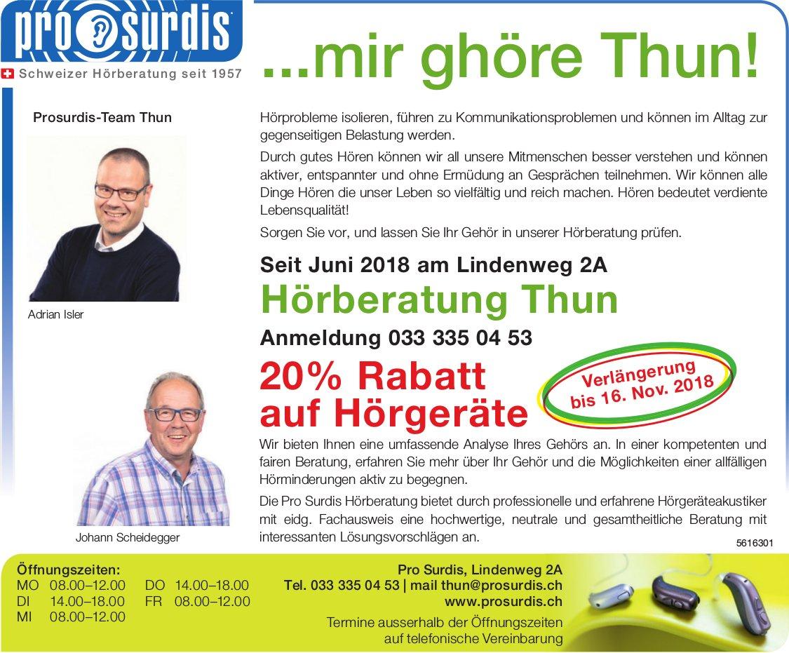Hörberatung Thun, Verlängerung bis 16. Nov., Pro Surdis