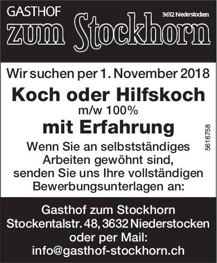 Koch oder Hilfskoch m/w 100% mit Erfahrung bei Gasthof zum Stockhorn gesucht
