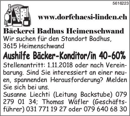 Aushilfe Bäcker-Konditor/in 40-60% bei Bäckerei Badhus Heimenschwand gesucht