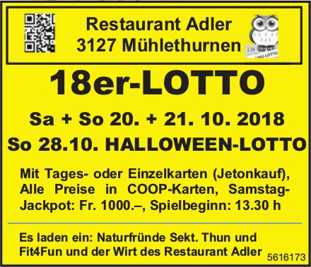 Restaurant Adler Mühlethurnen - 18er-LOTTO, 20. + 21. Okt. / HALLOWEEN-LOTTO, 28. Okt.
