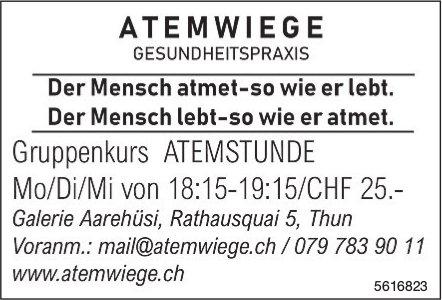 ATEMWIEGE GESUNDHEITSPRAXIS - Grunpenkurs ATEMSTUNDE Mo/Di/Mi