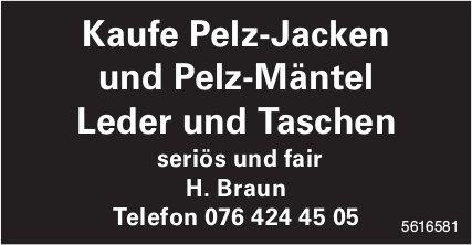 Kaufe Pelz-Jacken und Pelz-Mäntel Leder und Taschen - H. Braun