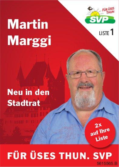 Martin Marggi - Neu in den Stadtrat
