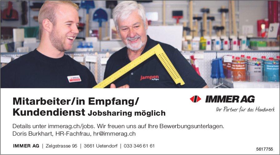 Mitarbeiter/in Empfang/ Kundendienst Jobsharing möglich, IMMER AG, Uetendorf, gesucht