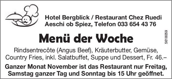 Hotel Bergblick / Restaurant Chez Ruedi, Aeschi ob Spiez: Menü der Woche