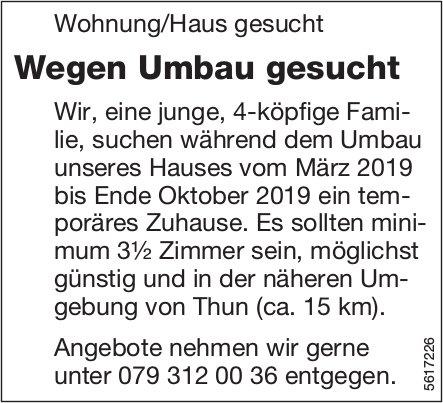 Wohnung/Haus gesucht in der näheren Umgebung von Thun (ca. 15 km) gesucht