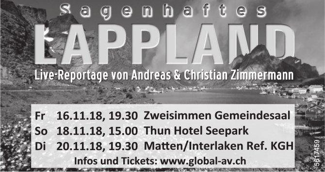 Sagenhaftes Lappland, Live-Reportage von Andreas & Christian Zimmermann, 16./18./20. November