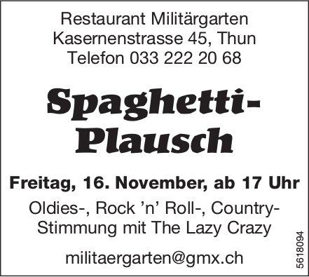 Restaurant Militärgarten - Spaghetti-Plausch am 16. November