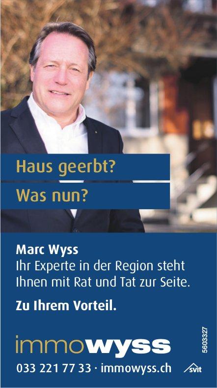 Immo Wyss - Haus geerbt? Was nun? Marc Wyss zu Ihrem Vorteil.