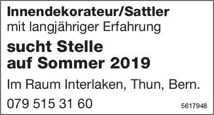 Innendekorateur/Sattler mit langjähriger Erfahrung sucht Stelle auf Sommer 2019