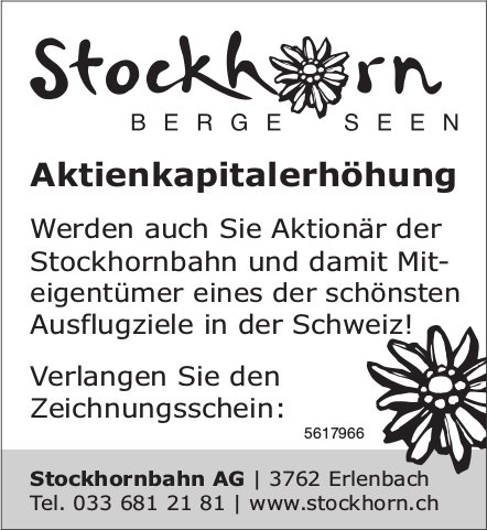 Aktienkapitalerhöhung, Stockhornbahn AG, Erlenbach