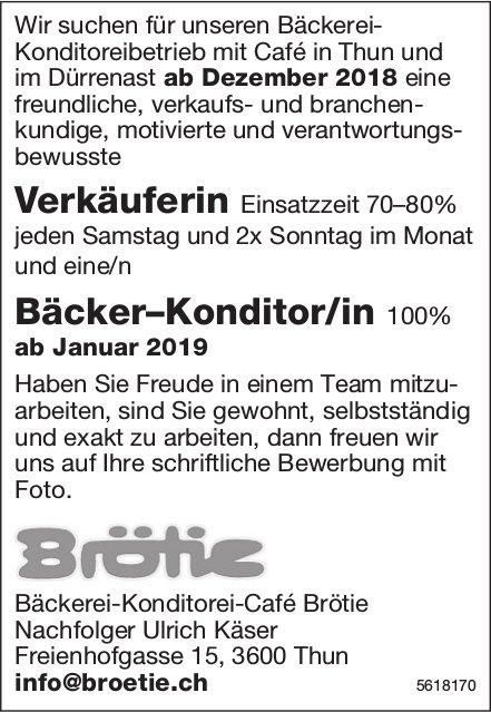 Verkäuferin 70–80% & Bäcker–Konditor/in 100%, Bäckerei-Konditorei-Café Brötie, Thun, gesucht