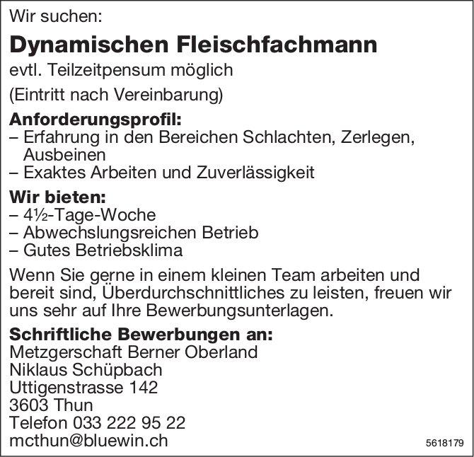 Dynamischer Fleischfachmann, Metzgerschaft Berner Oberland, Thun, gesucht