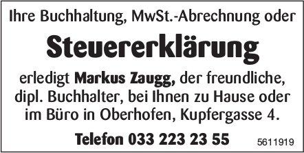 Steuererklärung, Markus Zaugg, Oberhofen oder bei Ihnen zu Hause