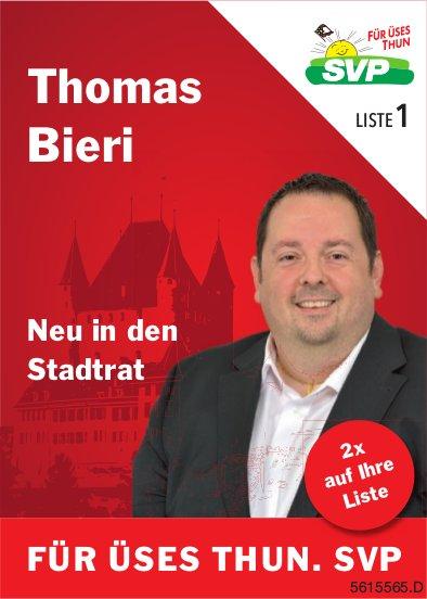 Thomas Bieri - Neu in den Stadtrat