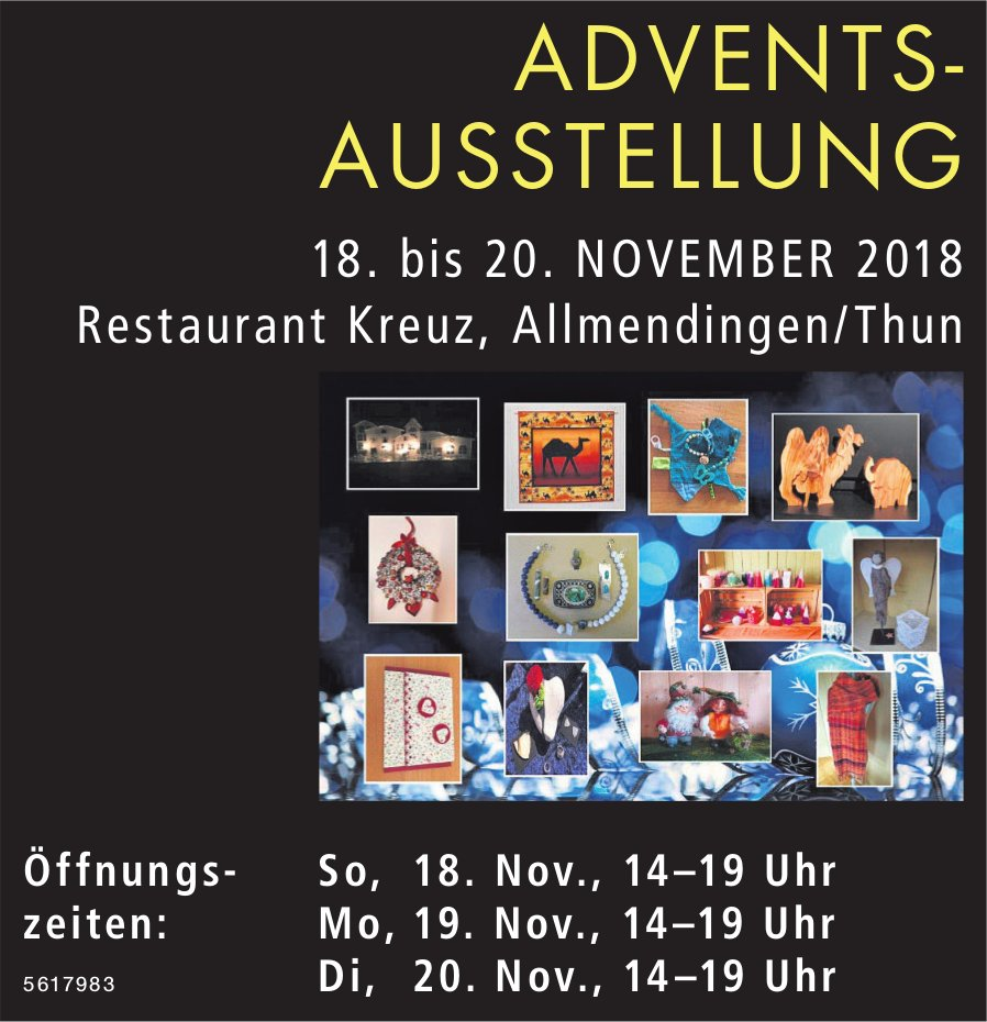 ADVENTSAUSSTELLUNG im Rest. Kreuz, Allmendingen/Thun, 18. bis 20. November