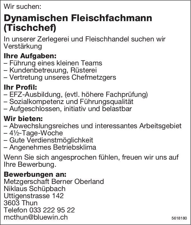 Dynamischer Fleischfachmann (Tischchef), Metzgerschaft Berner Oberland, Thun, gesucht